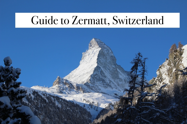 Zermatt, Switzerland: A Real Life Storybook Village
